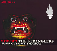The Stranglers Jump Over My Shadow (2 CD) Серия: Ambitions инфо 5498f.