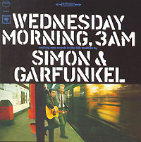 "Simon & Garfunkel Wednesday Morning, 3am & Garfunkel"" ""Simon And Garfunkel"" инфо 6668f."
