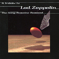 "A Tribute To Led Zeppelin The Song Remains Remixed Формат: Audio CD (Jewel Case) Дистрибьюторы: Cherry Red Records, Концерн ""Группа Союз"" Европейский Союз Лицензионные товары инфо 6642i."
