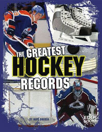 The Greatest Hockey Records Издательство: Capstone Press, 2008 г 32 стр ISBN 1429620080 Язык: Английский инфо 6834i.